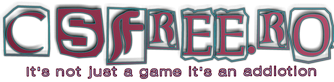 CSFREE.Ro - It's not just a game it's an addictions!